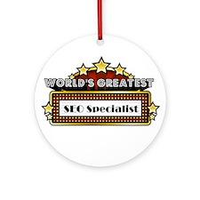 World's Greatest SEO Speciali Ornament (Round)