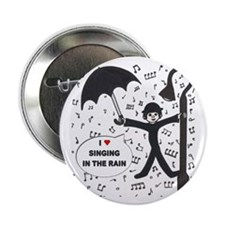 "'Singing in the Rain' 2.25"" Button"