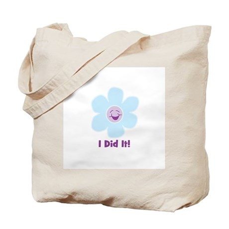 I Did It! Tote Bag