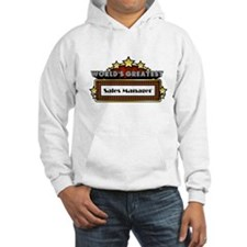 World's Greatest Sales Manage Hoodie