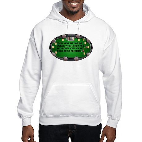 Legalize Online Poker! Hooded Sweatshirt