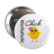 """Workaholic Chick 2.25"""" Button (10 pack)"""