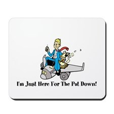 Pat Down Mousepad