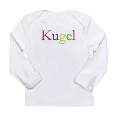 Kugel Long Sleeve Infant T-Shirt