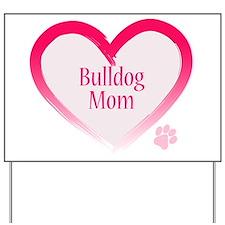 Bulldog Pink Heart Yard Sign