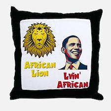 Obama Lyin' African Throw Pillow