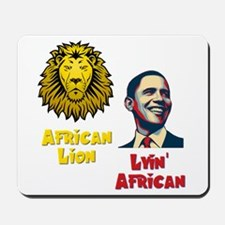 Obama Lyin' African Mousepad