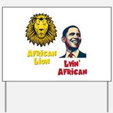 Obama Lyin' African Yard Sign