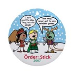 2007 Order Of The Stick Holiday Round Ornament