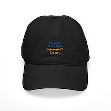 Not Interested Baseball Hat