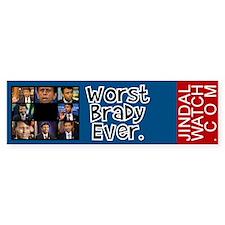 Worst Brady Bumper Bumper Bumper Sticker