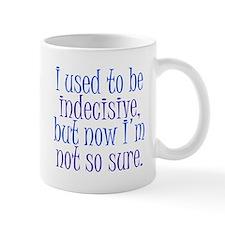 Indecisive Mug