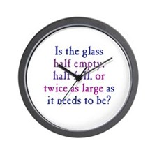 Half Full or Half Empty Wall Clock