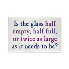 Half Full or Half Empty Rectangle Magnet