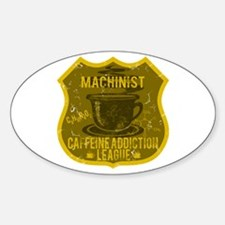 Machinist Caffeine Addiction Decal