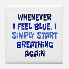 Feeling Blue Tile Coaster