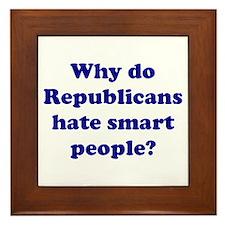 Why Hate Smart People? Framed Tile