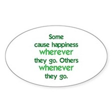 Causing Happiness Decal