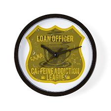 Loan Officer Caffeine Addiction Wall Clock