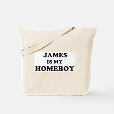 James Is My Homeboy Tote Bag