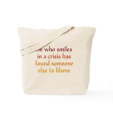 Smile in a Crisis Tote Bag