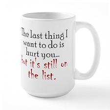 Don't Want to Hurt You Mug
