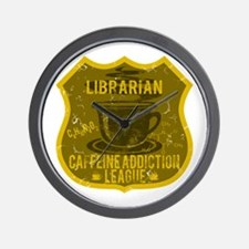 Librarian Caffeine Addiction Wall Clock