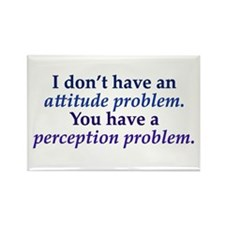 Attitude versus Perception Rectangle Magnet