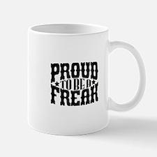 Proud To Be A Freak Mug