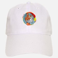 The Liberals Are Correct Baseball Baseball Cap
