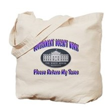 Government Doesn't Work Tote Bag
