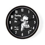 Saving Your Ass Wall Clock