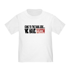 Dark Side of Bacon Toddler T-Shirt