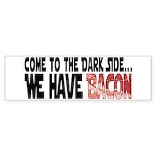 Dark Side of Bacon Bumper Sticker