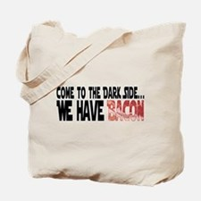 Dark Side of Bacon Tote Bag
