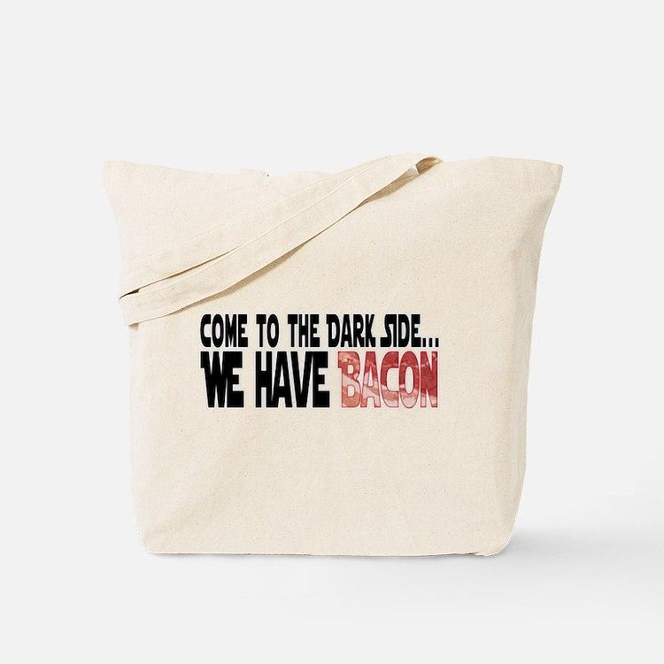 Dark Side of Bacon Tote Bag