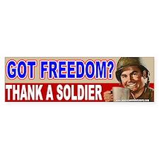 Got Freedom? Thank A Soldier Bumper Bumper Bumper Sticker