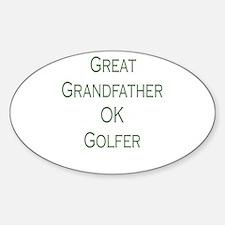 Great Grandfather Ok Golfer Sticker (Oval)