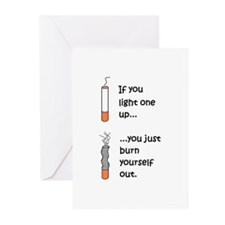 IF YOU LIGHT UP YOU BURN OUT Greeting Cards (Pk of