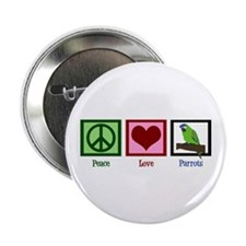 "Peace Love Parrots 2.25"" Button"