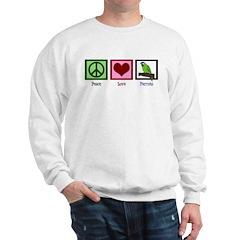 Peace Love Parrots Sweatshirt