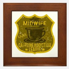Midwife Caffeine Addiction Framed Tile