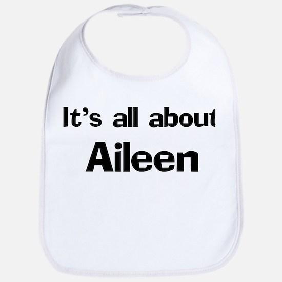 It's all about Aileen Bib