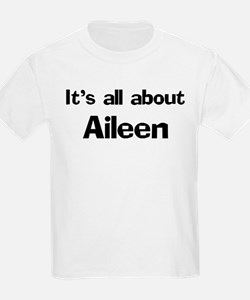 It's all about Aileen Kids T-Shirt