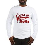 Santas Jingle Bells Long Sleeve T-Shirt