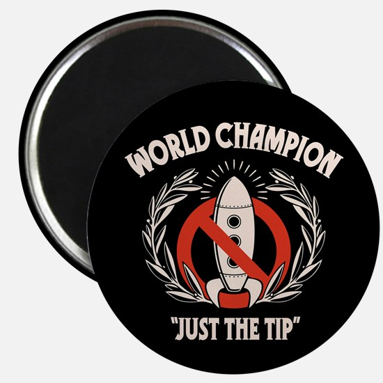 """Just the Tip! 2.25"""" Magnet (10 pack)"""