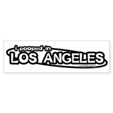 """I pooped in Los Angeles"" Bumper Bumper Sticker"