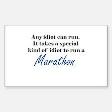 Idiot to run marathon Sticker (Rectangle)
