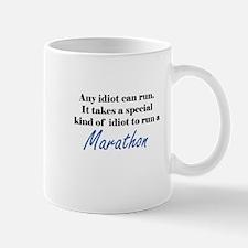 Idiot to run marathon Mug