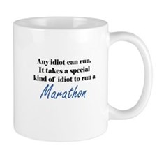 Idiot to run marathon Mug